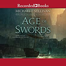 Age of Swords: The Legends of the First Empire, Book 2 Audiobook by Michael J. Sullivan Narrated by Tim Gerard Reynolds