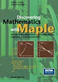 img - for Discovering Mathematics with Maple: An interactive exploration for mathematicians, engineers and econometricians book / textbook / text book
