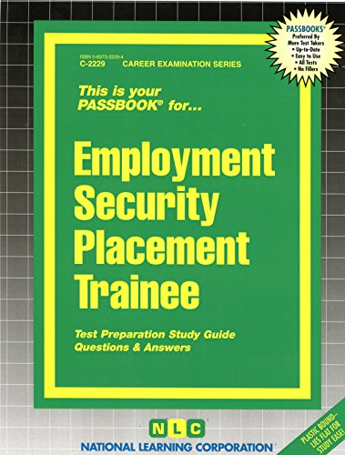 Employment Security Placement Trainee(Passbooks) (Passbook for Career Opportunities)