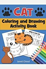 Cat Coloring and Drawing Activity Book Paperback