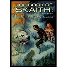 ERIC JOHN STARK ADVENTURES - The Book of Skaith: Book (1) One: The Ginger Star; Book (2) Two: The Hounds of Skaith; Book (3) Three: The Reavers of Skaith