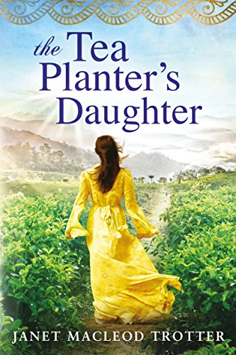 The Tea Planter's Daughter (The India Tea Series Book 1) cover