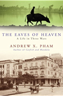 Amazon nothing ever dies ebook viet thanh nguyen kindle store the eaves of heaven a life in three wars fandeluxe