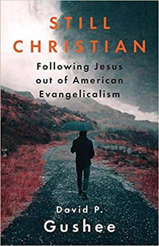 Still Christian: Following Jesus Out of American