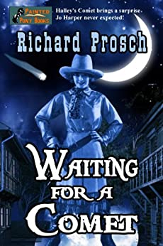 Waiting For a Comet (Jo Harper Book 1) by [Prosch, Richard]