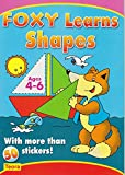 img - for Preschool Sticker Activity book: Foxy Learns Shapes book / textbook / text book