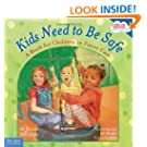 Kids Need to Be Safe: A Book for Children in Foster Care (Kids Are Important)