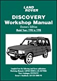 Land Rover Discovery Workshop Manual: Model Years 1990 To 1998, R. M. Clarke, 1855207664