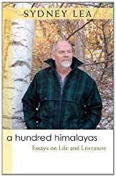 A Hundred Himalayas: Essays on Life and Literature (Writers on Writing)