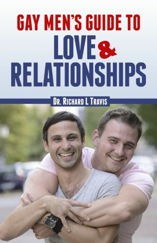 Gay Men's Guide to Love and Relationships