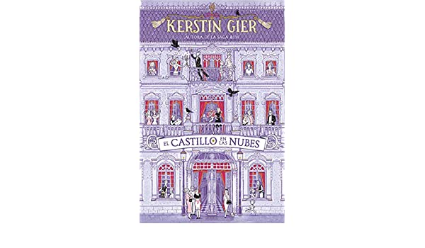 Amazon.com: El castillo en la nubes (Spanish Edition) eBook: Kerstin Gier: Kindle Store