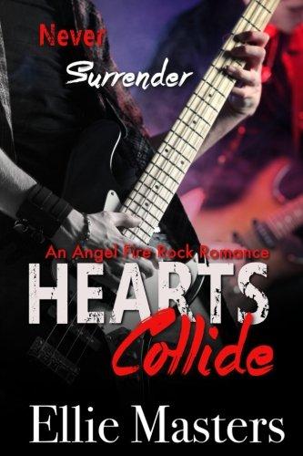 Hearts Collide: an Angel Fire Rock Romance (Volume 3)