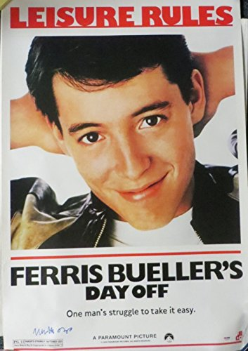 Matthew Broderick Signed Ferris Buehler Autographed Movie Poster PSA/DNA #X06649 ()