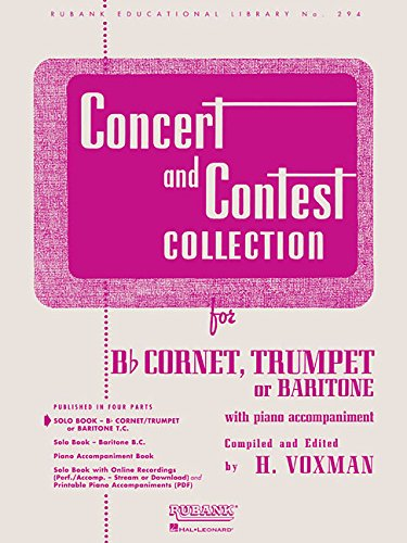 Concert and Contest Collection: Solo Book Only - Bb Cornet, Trumpet or Baritone T.C. (Rubank Educational Library)
