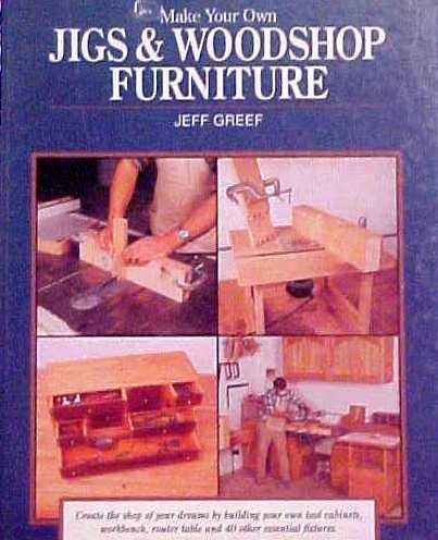 Make Your Own Jigs & Workshop Furniture