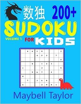 Sudoku for Kids : 200+ Sudoku Puzzles: Easy, Medium, Hard