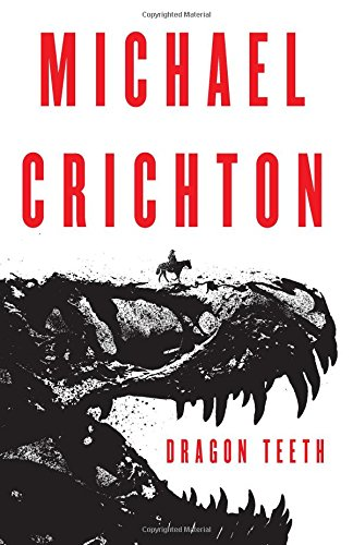 Dragon Teeth: A Novel PDF