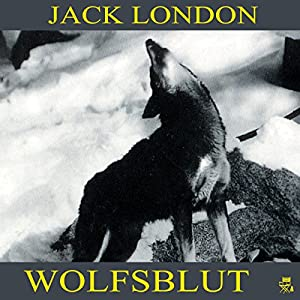 Wolfsblut Audiobook