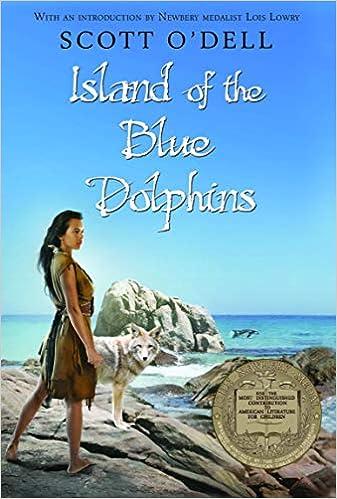 Island of the Blue Dolphins: O'Dell, Scott: 9780547328614: Amazon.com: Books