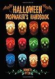Halloween Propmaker's Handbook