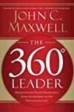 The 360 Degree Leader: De..