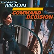 Command Decision : Vatta's War, Book 4 | Elizabeth Moon