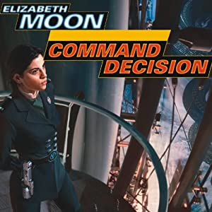 Command Decision: Vatta's War, Book 4 by Elizabeth Moon