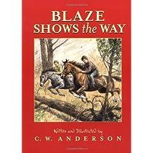 Blaze Shows the Way (Billy and Blaze)