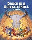 Dance in a Buffalo Skull (Prairie Tales)