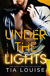 Under the Lights: A thrilling, second-chance romance duet. (Bright Lights Book 1)