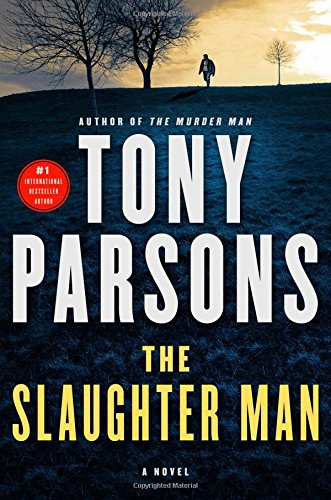 The Slaughter Man: A Novel (Max Wolfe Novels)