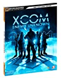 XCOM: Enemy Unknown Official Strategy Guide (Official Strategy Guides (Bradygames))