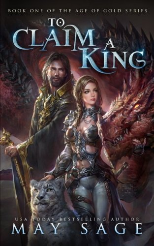 Download To Claim a King (Age of Gold) (Volume 1) pdf epub