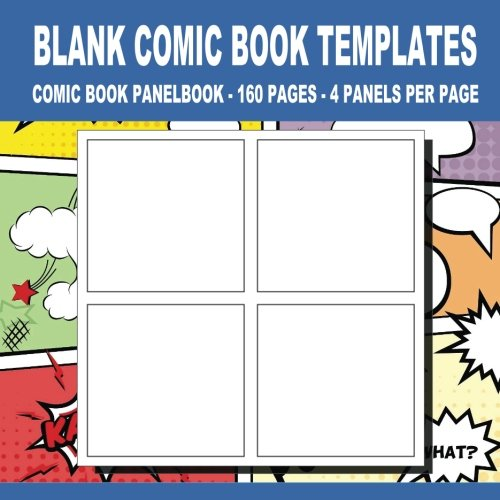 Blank Comic Book Templates:: 8.5 x 8.5, 160 Pages For for School/Teacher/Office/Student/Artist (Volume 5) pdf epub