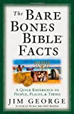 The Bare Bones Bible® Facts: A Quick Reference to the People, Places, and Things (The Bare Bones Bible® Series)