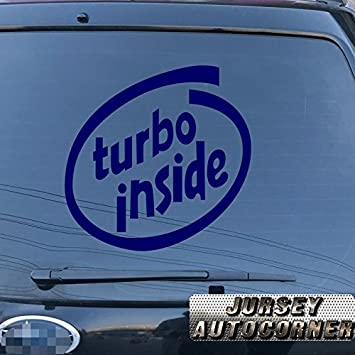 Turbo inside for Cadillac Audi BMW etc Decal Sticker Car Vinyl pick size color die cut