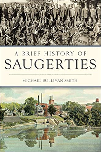 Download PDF A Brief History of Saugerties