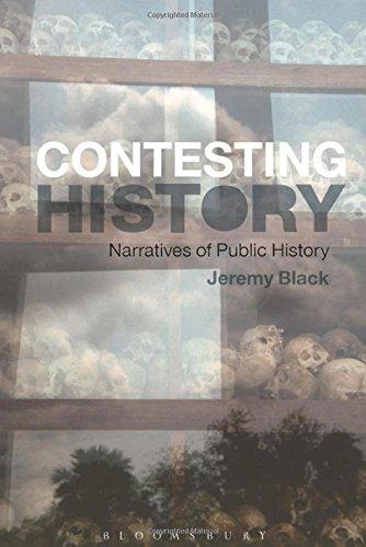 The Contesting History: Narratives of Public History