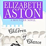 Children of Chance: A Mountjoy Novel | Elizabeth Aston