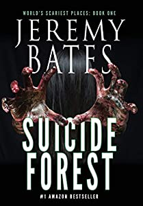 Suicide Forest (1) (World's Scariest Places)