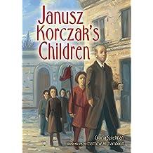 Janusz Korczak's Children