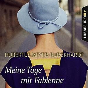 Meine Tage mit Fabienne Hörbuch