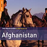 The Rough Guide To The Music Of Afghanistan