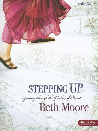 Stepping Up - Leader Guide: A Journey Through the Psalms of Ascent