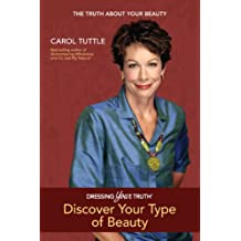 Dressing Your Truth: Discover Your Type of Beauty