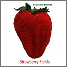 Bob Belden Presents: Strawberry Fields