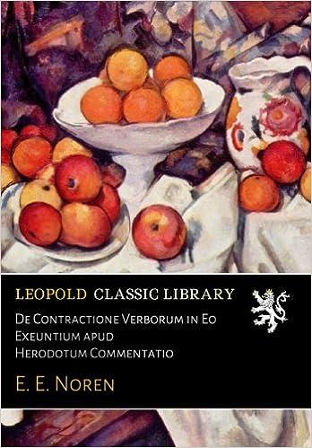 Paginas Descargar Libros De Contractione Verborum In Eo Exeuntium Apud Herodotum Commentatio Mega PDF Gratis