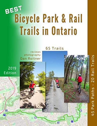 Best Bicycle Park & Rail Trails in Ontario: 65 Off Road, Car Free Bike Trails Reviewed (Best Off Road Trails)