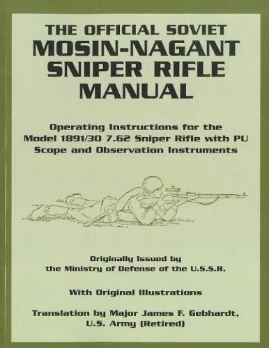Caliber Sniper Rifle (The Official Soviet Mosin-Nagant Sniper Rifle Manual)