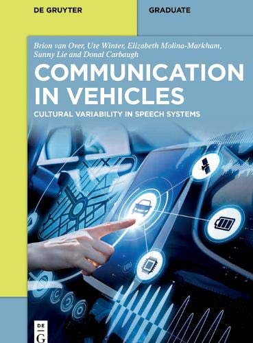 Communication in Vehicles: Cultural Variability in Speech Systems Front Cover